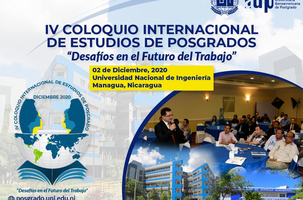 """IV COLOQUIO INTERNACIONAL DE ESTUDIOS DE POSGRADOS """"Desafíos en el Futuro del Trabajo"""""""